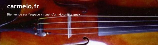 carmelo.fr / blog d'un violoniste geek